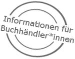 Informationen für Buchhändler*innen